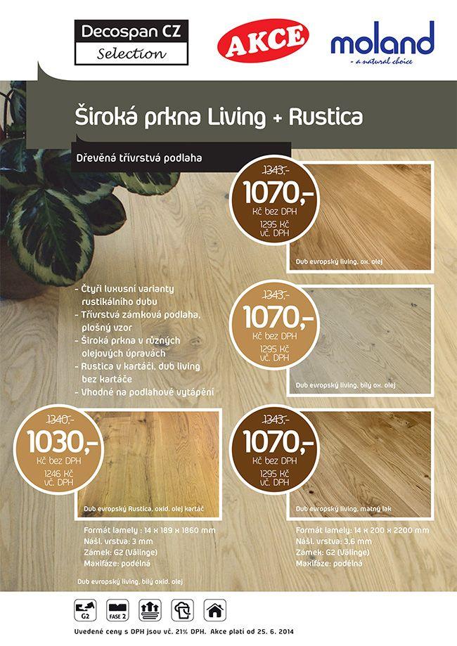 Třívrstvé dřevěné podlahy jsou považovány za stabilnější než masivní podlahy a to ve smyslu, že jsou méně náchylné ke srážení a rozšířování, vzhledem ke kolísání teploty a vlhkosti v místnosti. Životnost dřevěné třívrstvé podlahy oproti laminátové podlaze, je několikanásobně delší, lze je přebroušením a nanesením nové povrchové úpravy zrenovovat.  http://podlahove-studio.com/search?search_query=living&orderby=position&orderway=desc