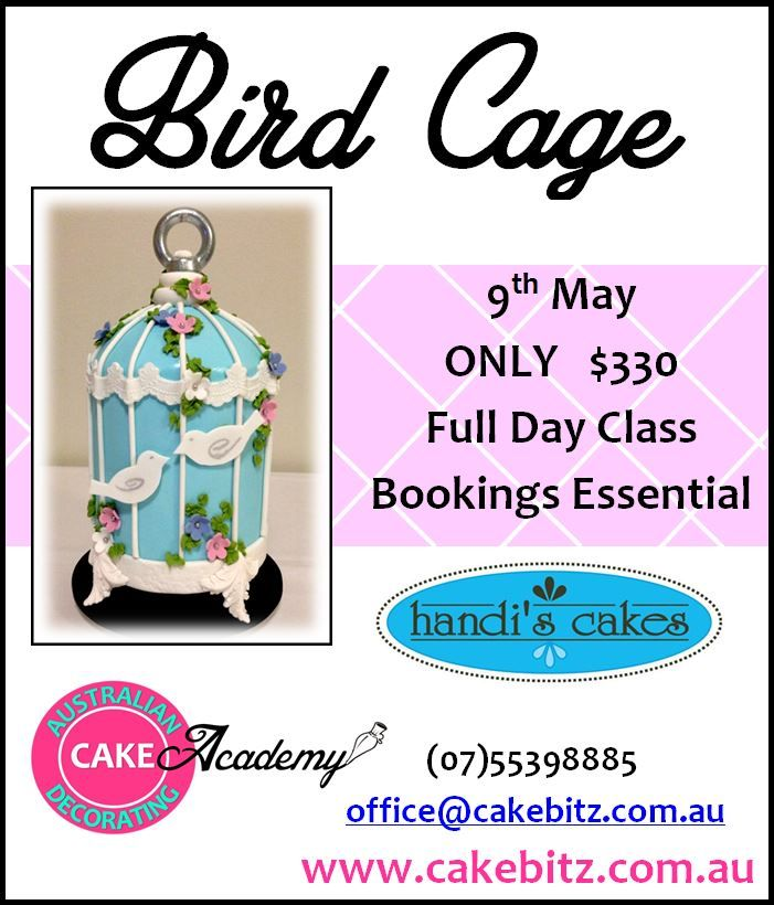 Handi Mulyana's Birdcage Class, 9th May 2014 http://shop.cakebitz.com.au/page1.php