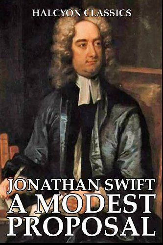 modest proposal jonathan swift essay