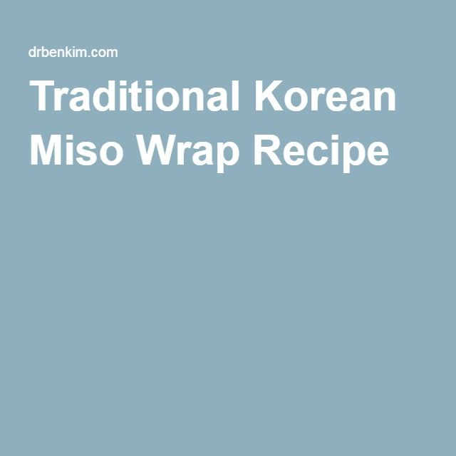 Traditional Korean Miso Wrap Recipe