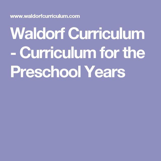 Waldorf Curriculum - Curriculum for the Preschool Years