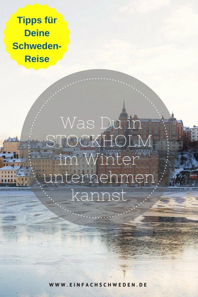 Was kannst Du in Stockholm im Winter unternehmen