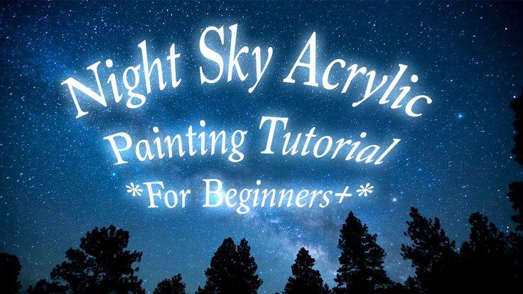 17:03  Night Sky Painting Tutorial For Beginners