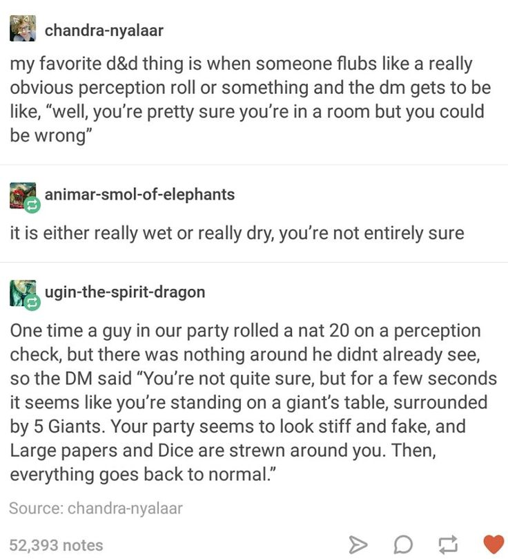 I was playing a Cleric and rolled a critical failure for perception- my cleric couldn't figure out we were in hell