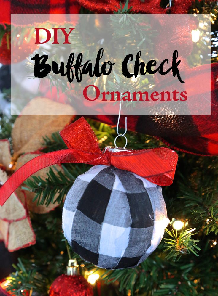 Diy Buffalo Check Plaid Ornaments Easy Way To Make Ornaments With Fabric And Mod Podge C Plaid Christmas Decor Buffalo Check Christmas Decor Weekend Crafts