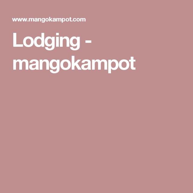 Lodging - mangokampot