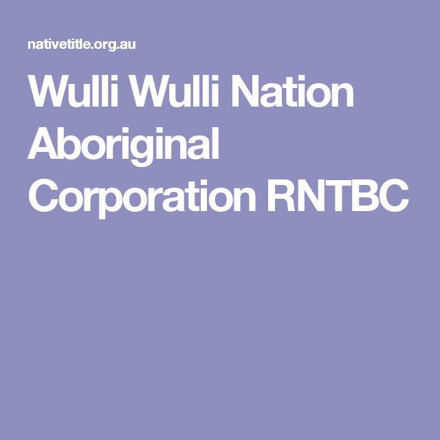 Wulli Wulli Nation Aboriginal Corporation RNTBC