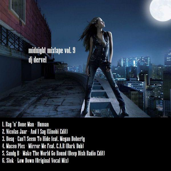 "Check out ""dj dervel - midnight mixtape vol. 9"" by Music Is Life... on Mixcloud https://www.mixcloud.com/panagiotisbogris3/dj-dervel-midnight-mixtape-vol-9/"