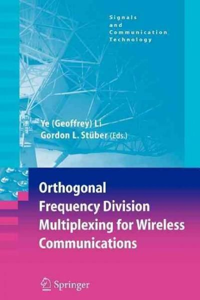 Orthogonal Frequency Division Multiplexing for Wireless Communications