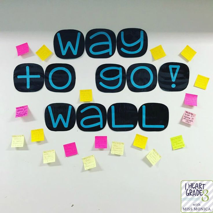 "Why You Need a ""Way to Go!"" Wall"