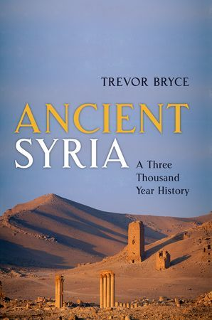 Ancient Syria. A Three Thousand Year History / Trevor Bryce  http://encore.greenvillelibrary.org/iii/encore/record/C__Rb1381199