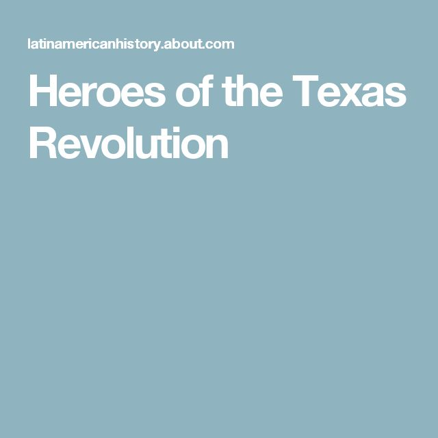 Heroes of the Texas Revolution
