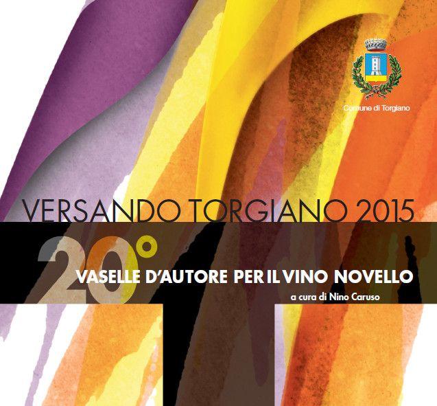 """Dal 13 al 15 novembre 2015 tornano """"Vaselle d'autore per il vino novello"""" e la nuova edizione di """"Ampolliere di giovani artisti per l'olio nuovo""""."""