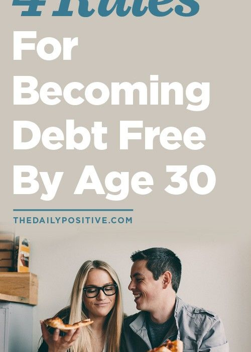 4 Rules For Becoming Debt Free By Age 30. Even more ways to save money at the site