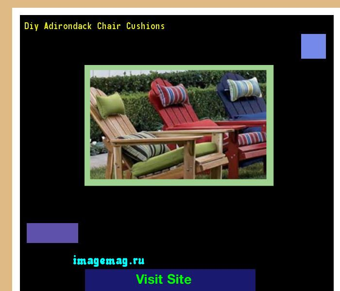 Diy Adirondack Chair Cushions 095750 - The Best Image Search