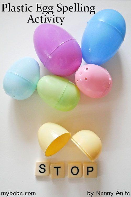 Plastic Egg Spelling Activity: Fill a plastic egg with bananagram tiles for children to spell into words.