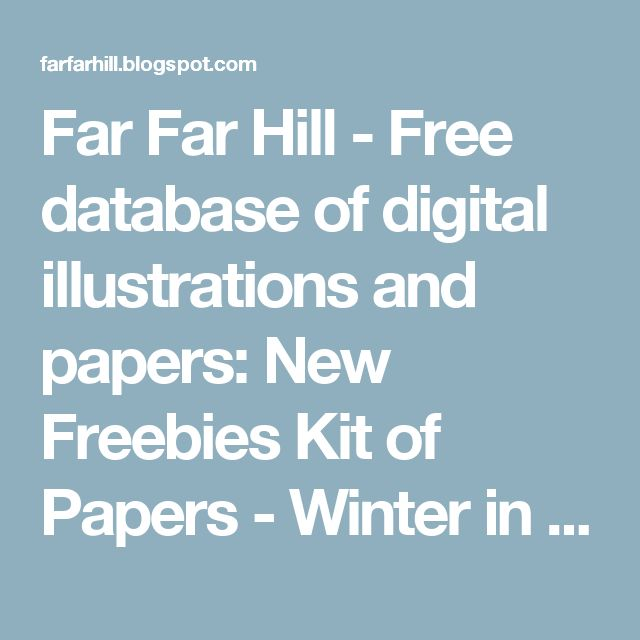 Far Far Hill - Free database of digital illustrations and papers: New Freebies Kit of Papers - Winter in Warsaw