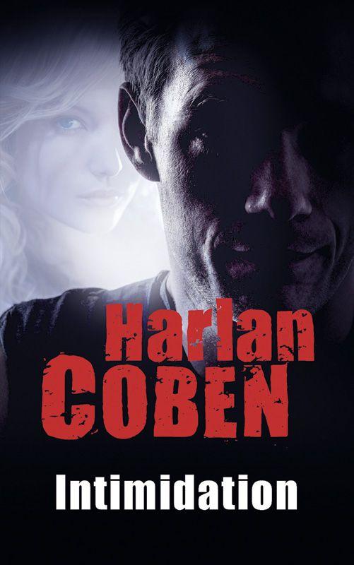 Intimidation - Harlan Coben Livre, 414 Pages, Couverture ...