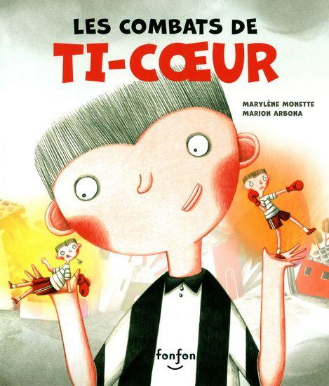 http://www.coupdepouce.com/blog/2013/11/08/les-combats-de-ti-coeur-de-marylene-monette-et-marion-arbona/mamans