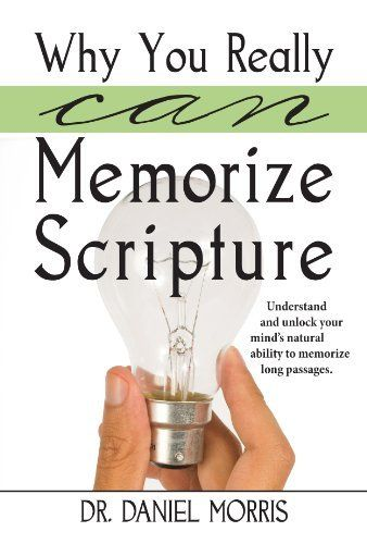 379 best kindle library to read and share images on pinterest why you really can memorize scripture by dr daniel morris http fandeluxe Images