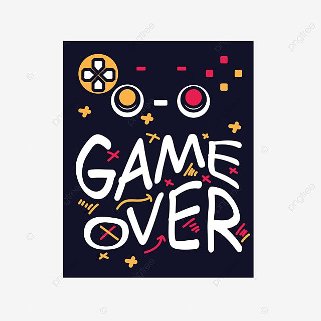 Game Over T Shirt Design Apparel Art Artwork Png And Vector With Transparent Background For Free Download In 2021 Tshirt Designs Christian Tshirt Design T Shirt Design Vector
