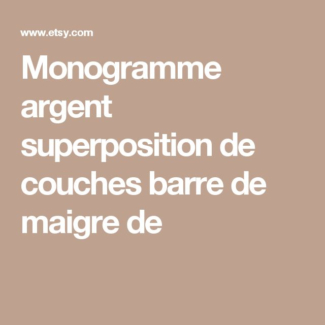 Monogramme argent superposition de couches barre de maigre de