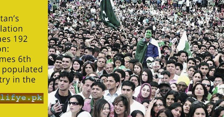 Alifye A to Z Encyclopedia Pakistan describe the detail about  Population and Labour Force Pakistan. Population of Pakistan is estimated at 139.024 million by 1st January, 1998 and now reaches 192 million become 6th most populated country in the world.