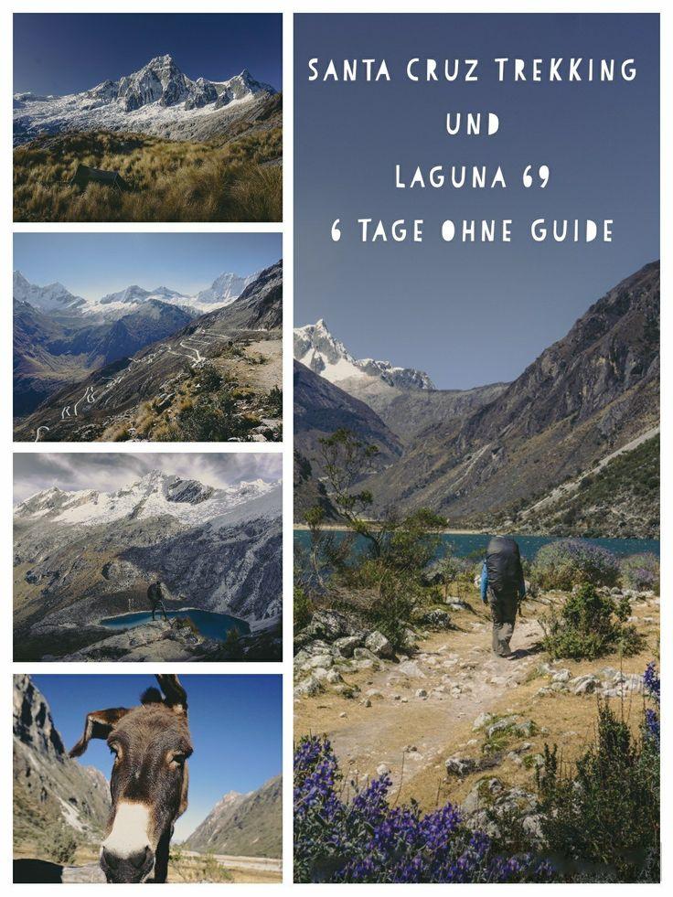 6 Tage Trekking ohne Guide auf dem Santa Cruz Trek und zur Laguna 69