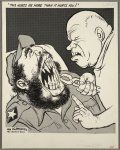 """'This hurts me more than it hurts you!'  Cartoon shows Soviet leader Nikita Khrushchev as a dentist about to extract Cuban leader Fidel Castro's teeth, drawn as missiles. In 1962, the United States discovered that the Soviet Union was installing missiles in Cuba. During the ensuing """"Cuban Missile Crisis,"""" President Kennedy announced that he was placing a blockade around Cuba to prevent the delivery of any more weapons. Khrushchev threatened war if Russian ships w..."""