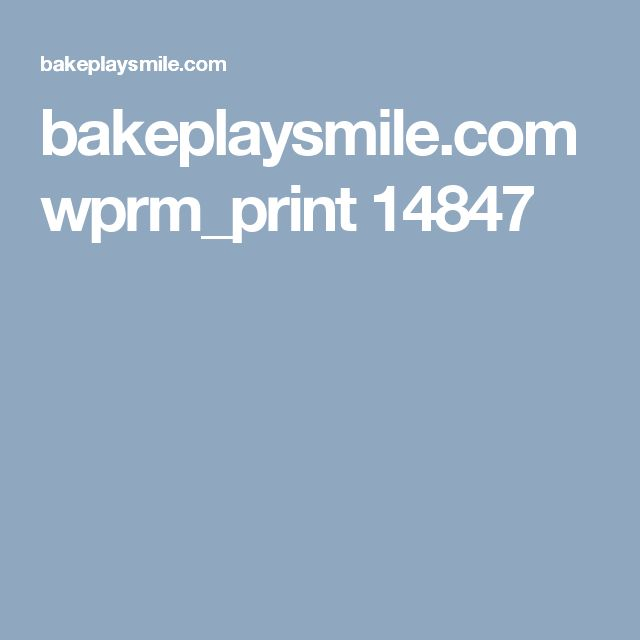 bakeplaysmile.com wprm_print 14847
