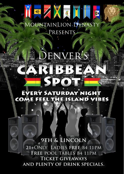 Denver's Caribbean Spot, Denver Reggae Scene, Denver Night Life, Opal Denver, Mountain Lion Dynasty Denver. Reggae Flyer.