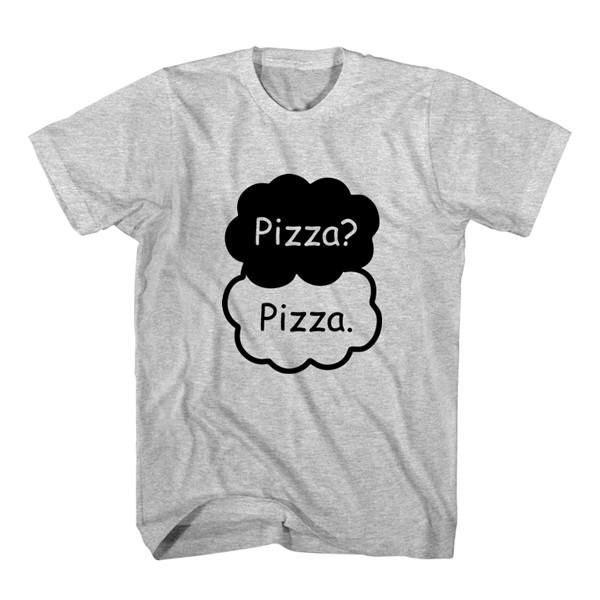 T-Shirt Pizza? Pizza unisex mens womens S, M, L, XL, 2XL color grey and white. Tumblr t-shirt free shipping USA and worldwide.