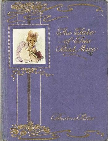 The Tale of Two Bad Mice, 1904 ~ by Beatrix Potter (1866-1943); a favorite Beatrix Potter story