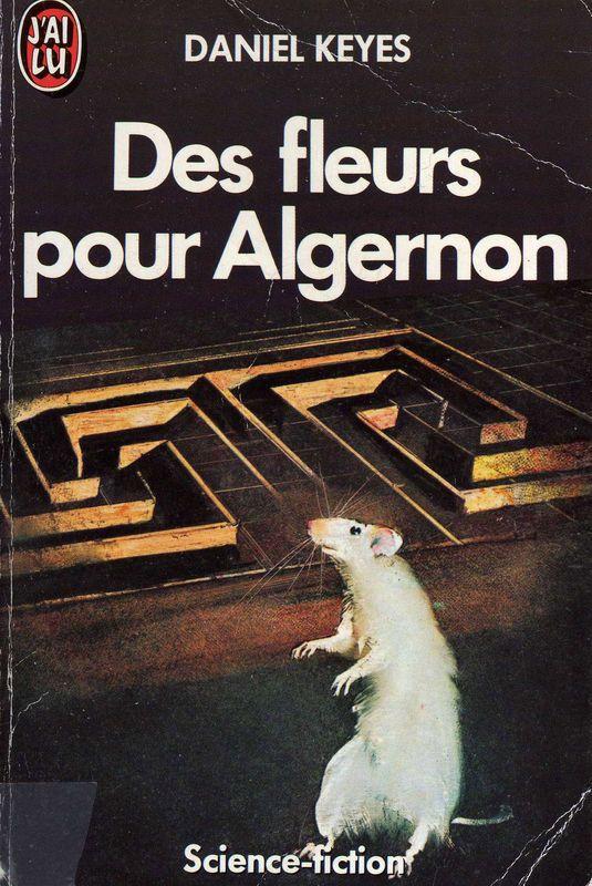 Des fleurs pour Algernon est un roman de science-fiction, écrit par Daniel Keyes. D'abord publiée en 1959 sous forme de nouvelle, il a remporté le prix Hugo de la meilleure nouvelle courte en 1960. Le roman a été publié en 1966 et a obtenu le prix Nebula du meilleur roman la même année.  Mon 3e livre fétiche!