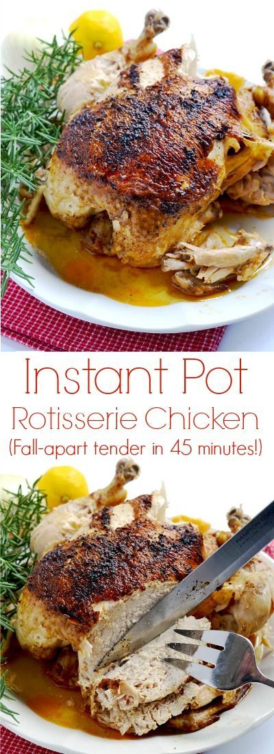 """All you need is about 45 minutes to have this amazing tender, juicy Instant Pot whole """"rotisserie"""" chicken"""