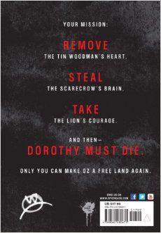 Dorothy Must Die: Danielle Paige: 9780062280671: Amazon.com: Books