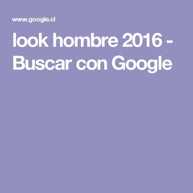 look hombre 2016 - Buscar con Google