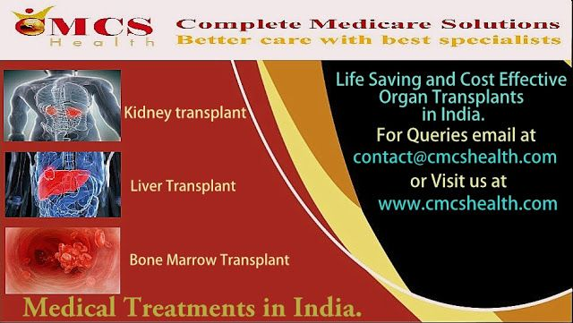 Medical Tours to India | CMCS Health: Life saving-cost effective-Organ transplants in In...