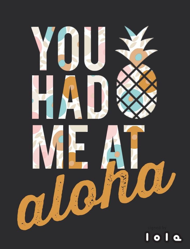 You had me at aloha quote