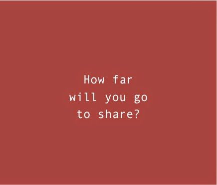 Young Adult Old Soul: How far will you go to share?