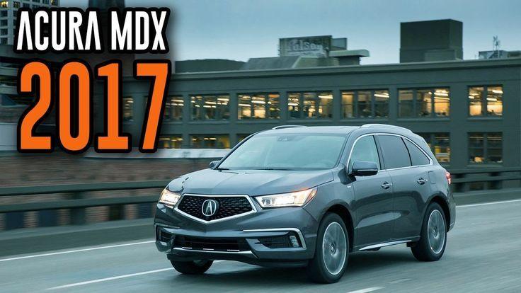 "Nice Toyota Highlander 2017: 2017 Acura MDX ""Sport Hybrid SH-AWD"" Interior, Exterior, Features..."