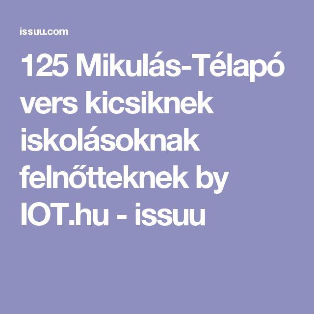 125 Mikulás-Télapó vers kicsiknek iskolásoknak felnőtteknek by IOT.hu - issuu