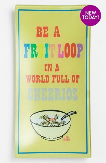 Be A Fruitloop In A World Full Of Cheerios Quote: 'Be A Fruit Loop' Trinket Tray