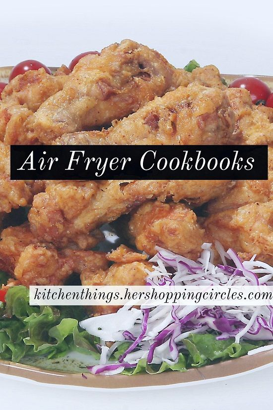 Air Fryer Cookbooks - Great Air Fryer Recipes - Kitchen Things
