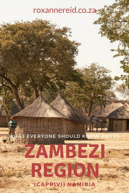 What everyone should know about Zambezi #Namibia #Caprivi #travel