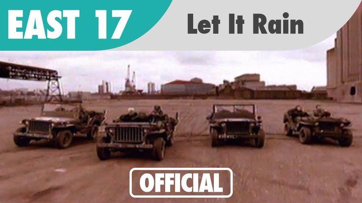SE SOUVENIR-3....ave Ar :)...East 17 - Let It Rain (Official Music Video)