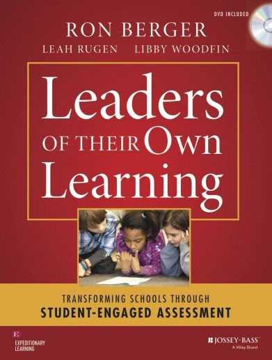 Leaders of Their Own Learning offers a new way of thinking about assessment based on the celebrated work of Expeditionary Learning.