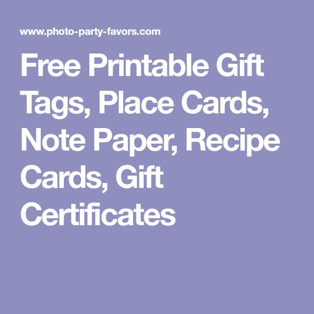 Free Printable Gift Tags, Place Cards, Note Paper, Recipe Cards, Gift Certificates