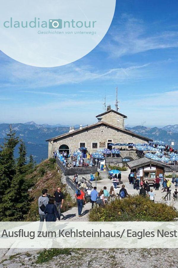 Das Kehlsteinhaus Ein Ausflug Mit Gespaltenen Gefuhlen Ausflug Urlaub Berchtesgaden Kehlsteinhaus