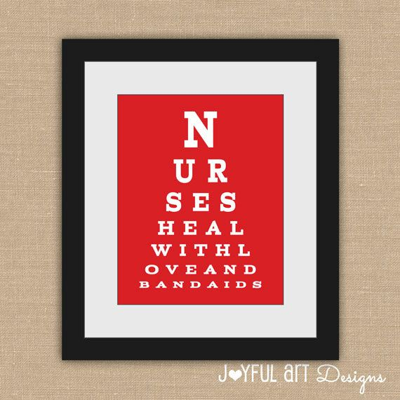Nurse Eye Chart PRINTABLE.  Nurses Heal With Love and Bandaids. Nurse Appreciation.  Doctor's Office Decor. School Nurse Wall Art.